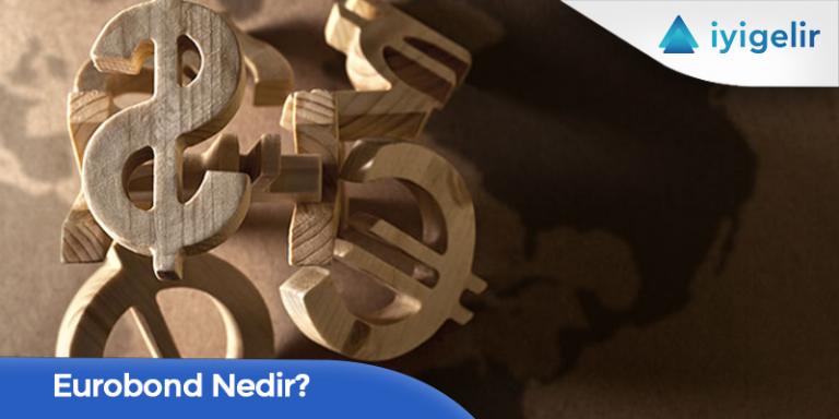 3 Başlıkta Eurobond Nedir?
